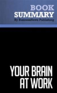 Summary : Your Brain at Work - David Rock