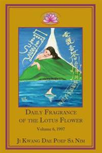 Daily Fragrance of the Lotus Flower, Vol. 6 (1997)