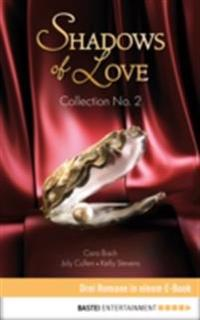 Collection No. 2 - Shadows of Love
