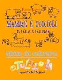 Mamme E Cuccioli: Stella Stellina