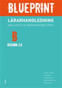 Blueprint B, Version 2.0 Lärarhandledning med prov-cd