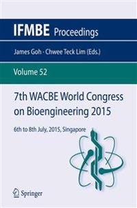 7th World Congress on Bioengineering 2015
