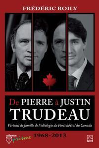 De Pierre a Justin Trudeau