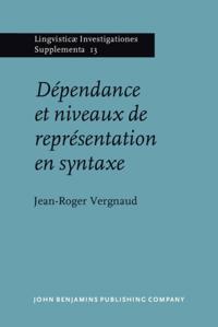 Dépendance et niveaux de représentation en syntaxe
