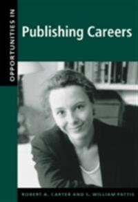 Opportunities in Publishing Careers, Revised Edition