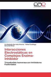 Interacciones Electrostaticas En Complejos Enzima-Inhibidor
