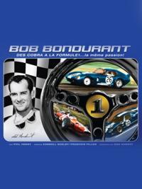 Bob Bondurant: DES COBRA A LA FORMULE 1.....la meme passion...!
