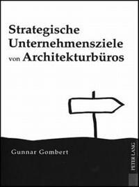 Strategische Unternehmensziele von Architekturbueros
