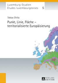 Punkt, Linie, Flaeche - territorialisierte Europaeisierung