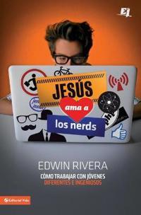 Jesus ama a los nerds