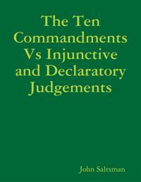 Ten Commandments Vs Injunctive and Declaratory Judgements