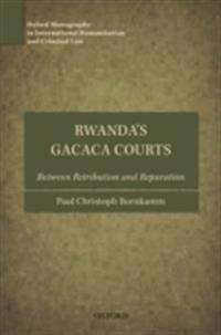 Rwanda's Gacaca Courts