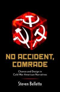 No Accident, Comrade