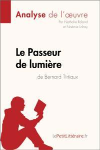 Le Passeur de lumiere de Bernard Tirtiaux (Fiche de lecture)