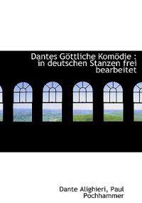 Dantes Gottliche Komodie