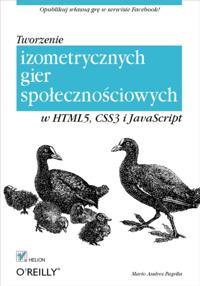 Tworzenie izometrycznych gier spo?eczno?ciowych w HTML5, CSS3 i JavaScript