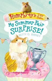 Humphrey's Tiny Tales 2: My Summer Fair Surprise!