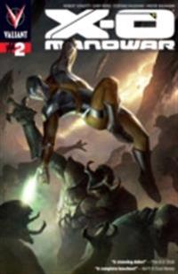 X-O Manowar (2012) Issue 2