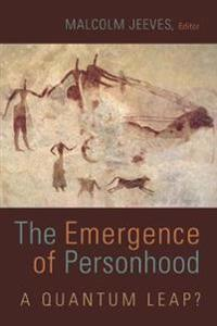 The Emergence of Personhood