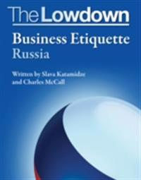 Lowdown: Business Etiquette - Russia