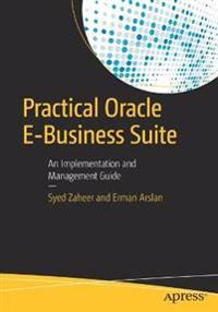 Practical Oracle E-Business Suite