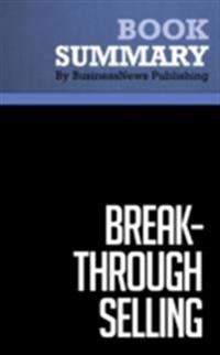 Summary: Breakthrough Selling - Barry Farber and Joyce Wycoff