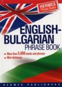 English-bulgarian phrase book - classified - with english index and pronunc
