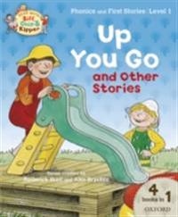 Up you Go and Other Stories (Read With Biff, Chip and Kipper Level1)