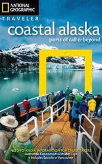 National Geographic Traveler Coastal Alaska