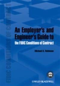 Employer's and Engineer's Guide to the FIDIC Conditions of Contract