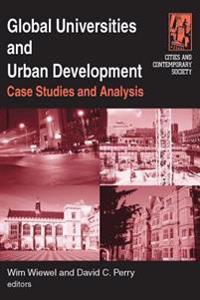 Global Universities and Urban Development: Case Studies and Analysis