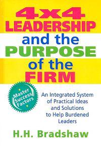 4X4 Leadership and the Purpose of the Firm