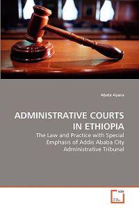 Administrative Courts in Ethiopia