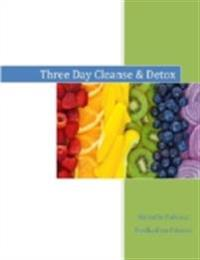 3 Day Cleanse and Detox