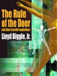 Rule of the Door and Other Fanciful Regulations