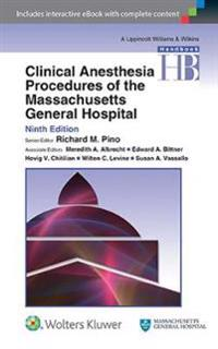 Handbook of Clinical Anesthesia Procedures of the Massachusetts General Hospital