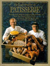 The Roux Brothers on Patisserie