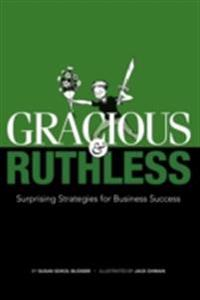 Gracious & Ruthless