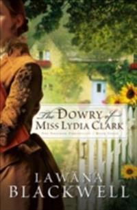 Dowry of Miss Lydia Clark (The Gresham Chronicles Book #3)