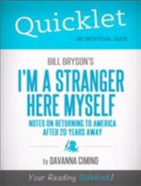 Quicklet on Bill Bryson's I'm a Stranger Here Myself: Notes on Returning to America After 20 Years Away