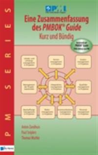 Eine Zusammenfassung des PMBOK® Guide  5th Edition – Kurz und Bündig
