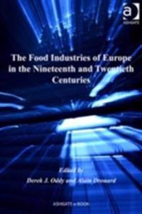 Food Industries of Europe in the Nineteenth and Twentieth Centuries