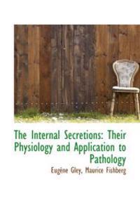 The Internal Secretions