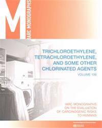 Trichloroethylene, Tetrachloroethylene, and Some Other Chlorinated Agents