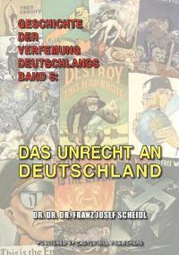 Geschichte Der Verfemung Deutschlands, Band 6
