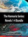 Hannaria Series:  Novels 1-4 Bundle Pack