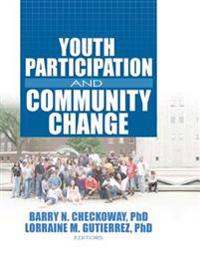 Youth Participation and Community Change