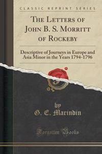 The Letters of John B. S. Morritt of Rockeby