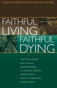 Faithful Living, Faithful Dying