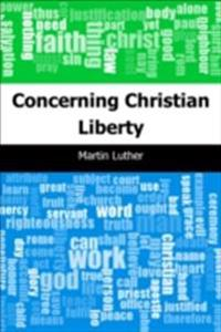 Concerning Christian Liberty